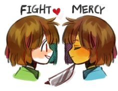 Chara and frisk. GET AWAY FROM FRISK YOU---