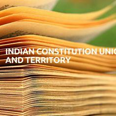 Indian Constitution Union and Territory 1.ആർട്ടിക്കിൾ 1 അനുസരിച്ച് ഇന്ത്യ ഒരു യൂണിയൻ ഓഫ് സ്റ്റേറ്റ്സ് ആകുന്നു. 2.ഇന്ത്യൻ ഭരണഘടനയുടെ സ്വഭാവം?