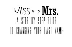 DIY Corner: From Miss to Mrs - Advanced Guide to Changing Your Last Name