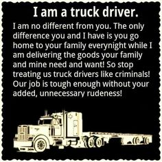 I miss my husband when he is gone but he loves to drive!