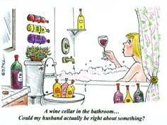A wine cellar in the bathroom. Hurry, lock the door and Enjoy! Wine Jokes, Wine Meme, Funny Wine, Wine Funnies, Wine Mixed Drinks, Wine Drinks, Beverages, Funny Drinking Quotes, Funny Quotes