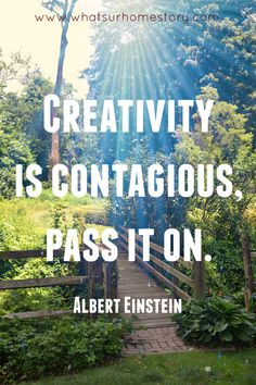 4 tips on how to find time to be creative; Creativity quote
