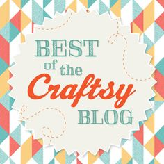 June was in full bloom on the Craftsy blog! Check out the roundup of this month's most popular posts, giveaways, contests and more.