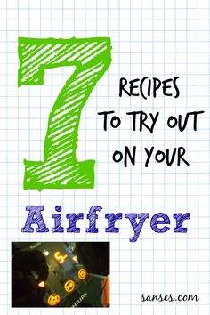 7 things to cook in your Airfryer!