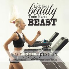 "www.lacybella.com  ""Look like a beauty train like a beast"" vinyl decal home professional gym motivational wall quote decor"