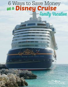 6 Ways to Save Money on a Disney Cruise Family Vacation! Here are some tips to help you reduce the cost of your Disney Cruise. #5 just might surprise you, too! | #KidsOnAPlane #DisneyCruiseTips #SaveMoneyCruisingWithDisney #TravelTips #TravelingWithKids #EverythingDisney