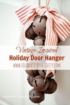 Vintage-inspired holiday door hanger using jumbo jingle bells.