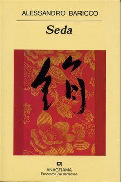 """Sobre """"Seda"""" de Alessandro Baricco. Una fábula sobre el amor y el sentido de la vida a través de un largo viaje por la ruta de la seda entre Francia y el Japón del siglo XIX. Un libro muy fácil de leer, los capítulos no pasan de las 3 páginas. Para los amantes de la buena literatura."""