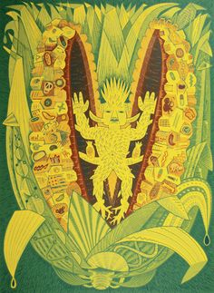 "Cintéotl, el dios del maíz.   ""To the Maya, the idea of resurrection of corn would be associated with the resurrection of man himself . . . ."" (Alec Dempster, ""Maiz Moderno,"" 2006)"