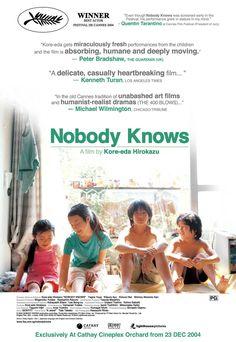 아무도 모른다 ( 誰も知らない: Nobody Knows) - 2004