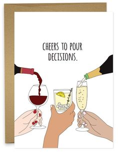 Cheers to Pour Decisions   Funny congratulations card