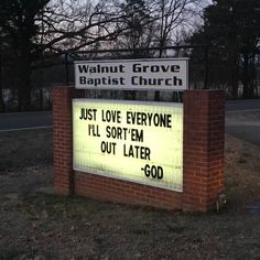 """""""Just love everyone. I'll sort 'em out later"""" – God. I think I already pinned this but I love it so I'll pin again! Funny Church Signs, Funny Signs, Church Humor, Church Memes, Christian Humor, Christian Quotes, Christian Life, Christian Cartoons, Christian Signs"""
