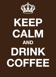 - Ansichtkaart - Keep calm and drink coffee Keep Calm And Drink, Coffee Drinks, Coffee Time, Coffee Break
