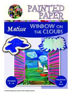 Need a colorful lesson that focuses on Earth Sciences, especially weather and clouds? Then how about Matisse  Window on the Clouds? This Science based art lesson ties in the beauty and variety of cloud formations along with art history based on Matisses window paintings.