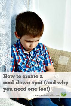 "Instead of sending your child to time-out when these big feelings happen, help them regulate their emotions using a ""cool-down"" spot."