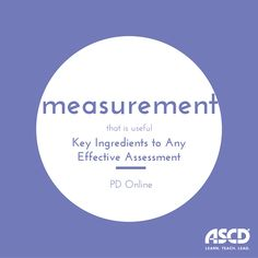 This PD Online course provides the opportunity to think about current assessment practices and learn the key ingredients to any effective assessment.