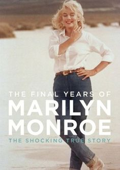With the help of receipts, invoices, interviews, and eyewitness accounts, Keith Badman's The Final Years of Marilyn Monroe tries to bring to life Marilyn Monroe's final days, as well as her relationships with high-profile men like John F. Kennedy.