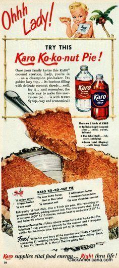 Ko-ko-nut pie recipe (1950) Variations: Pecan or Peanut pie — Follow above recipe for Karo Ko-ko-nut pie. Substitute 1 cup pecans or peanuts for the coconut and 1 teaspoon vanilla for the lemon juice. Reduce salt to 1/4 teaspoon.