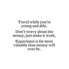This is our new favorite quote and something we live by! ...  Instagram travelquote