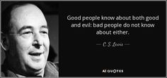 Joy Davidman, Cs Lewis Quotes, Evil World, Evil In The World, Start Where You Are, Christian Memes, Christian Sayings, Found Out, Good People