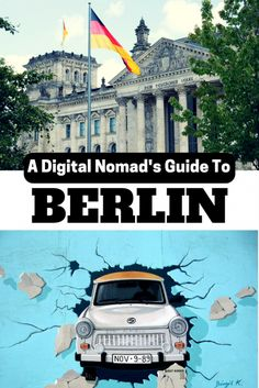 Berlin is one of the coolest and most affordable cities in Europe and it's a popular place for digital nomads, freelancers and artists. Here's a Digital Nomad's Guide to Berlin with info on where to work and hang out, things to do and how to find a place to live.