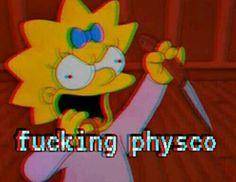 Fucking physco