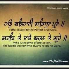 I offer myself to the Perfect True Guru. Holy Quotes, Gurbani Quotes, Truth Quotes, Wisdom Quotes, Sikh Quotes, Indian Quotes, Punjabi Quotes, Spiritual Wellness, Spiritual Quotes