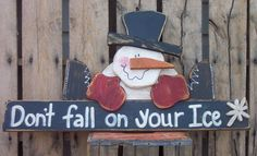 Don't Fall on Your Ice Snowman Wood Craft Pattern for Winter on Etsy, $7.50