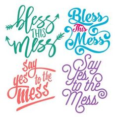 Bless Mess Pack Quote Saying - Bless This Mess and Say Yes to the Mess - Cuttable Design Cut File. Vector, Clipart, Digital Scrapbooking Download, Available in JPEG, PDF, EPS, DXF and SVG. Works with Cricut, Design Space, Sure Cuts A Lot, Make the Cut!, Inkscape, CorelDraw, Adobe Illustrator, Silhouette Cameo, Brother ScanNCut and other compatible software.