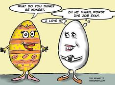 Happy Easter from your friends at Salon in the Tower! Easter Jokes, Easter Cartoons, Funny Signs, Funny Jokes, Hilarious, Adult Fun, Cartoon Jokes, Funny Cute, Funny Photos