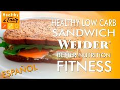 Healthy Low Carb Sandwich versión fitness (español) | Healthy&Tasty by Weider - YouTube