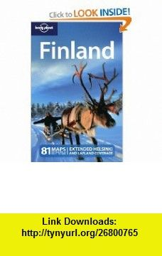 Lonely Planet Finland (Country Travel Guide) (9781741047714) Andy Symington, George Dunford , ISBN-10: 1741047714  , ISBN-13: 978-1741047714 ,  , tutorials , pdf , ebook , torrent , downloads , rapidshare , filesonic , hotfile , megaupload , fileserve
