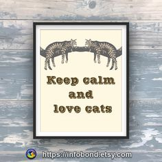 """DISCOUNT COUPONES, Cat poster, brown, Funny cat quotes and sayings, All about cats, Gift for cat lover, Quotes about cats, Print home decor   CAT POSTER """"Keep calm and love cats"""" made on a brown background. FUNNY CAT QUOTES AND SAYINGS - for your favorite friend. ALL ABOUT CATS is the best GIFT FOR CAT LOVER.  You can hang QUOTES ABOUT CATS on the wall in an interior of any color. PRINT HOME DECOR is a good gift for every person!  #quotes #cat #like #art #catlovers"""