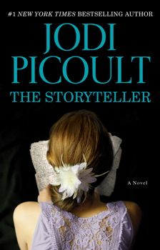 The Storyteller by Jodi Picoult.
