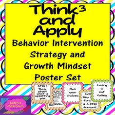 The Think3 and Apply strategy is to be used as a behavior intervention system to…