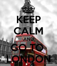 London...<3 i would If i could