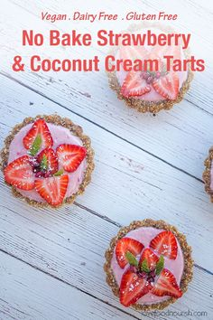 These mini strawberry tarts are fresh, fruity, creamy, and bursting with the flavour of fresh strawberries! These colourful tarts make a delicious dessert that is easy to make – no baking required!  Gluten-Free, Dairy-Free, Paleo, Best Gluten Free Desserts, Gluten Free Recipes For Breakfast, Sugar Free Recipes, Vegan Recipes Easy, Free Breakfast, Paleo Vegan, Vegan Gluten Free, Dairy Free, Strawberry Tarts