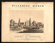 Villanova March dedicated to the students of Villanova College Villanova University, Thunder, Life Is Good, Sheet Music, Students, March, College, Spaces, Digital