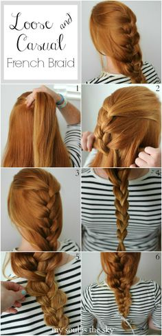 My Soul is the Sky: loose and casual french braid