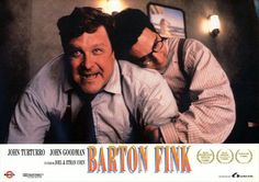 Barton Fink.