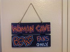 Woman Cave Sign needs to say Hawks!