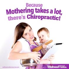 Because mothering takes a lot there's chiropractic. Chiropractic Office, Chiropractic Care, Pediatrics, Pain Relief, Pregnancy, Things To Come, Take That, How To Plan, Health