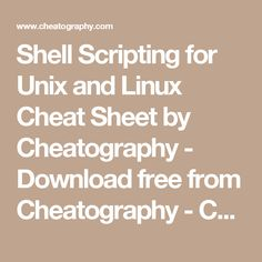 Shell Scripting for Unix and Linux Cheat Sheet by Cheatography - Download free from Cheatography - Cheatography.com: Cheat Sheets For Every Occasion