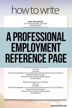 Here's how to write a professional resume reference page. Sample references sheet and formatting tips show job seekers how to set up the contact information for all of your job references. #jobhunting #resume #careerchoiceguide