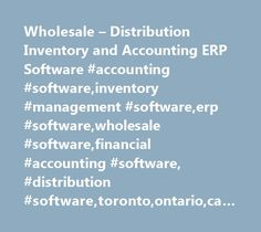 Wholesale – Distribution Inventory and Accounting ERP Software #accounting #software,inventory #management #software,erp #software,wholesale #software,financial #accounting #software, #distribution #software,toronto,ontario,canada,canadian http://diet.nef2.com/wholesale-distribution-inventory-and-accounting-erp-software-accounting-softwareinventory-management-softwareerp-softwarewholesale-softwarefinancial-accounting-software-distribution-s/  # Wholesale Distribution Accounting and Inventory…