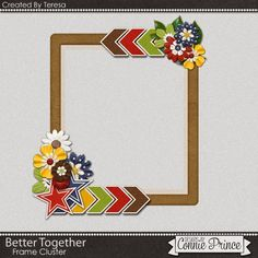 04-08-15 Free Frame Cluster created by CT Teresa using Better Together. Available at Designs by Connie Prince blog: scrapinfusions.blogspot.com