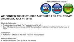 My book and MD Health Channel's MS/Alzheimer's/Medical Marijuana posts: THU, 7/14/2016 - MD Health channels  (multiple scl...