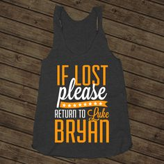 Return To Luke, Orange, If Lost Please Return To Luke Bryan, Country Music…