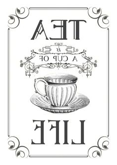 Tea graphic reversed and ready to be printed on a laser printer and transferred onto your painted surface with Artisan Enhancements Transfer Gel! Images Vintage, Vintage Diy, Vintage Labels, Vintage Posters, Vintage Quotes, Vintage Party, Foto Transfer Potch, Etiquette Vintage, Tea Quotes