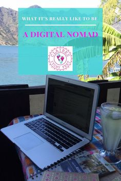 """""""What's it really like to be a Digital Nomad?"""" I have lost count of the number of times I have seen this question asked on Facebook in some of the travel groups I'm part of. Or another favourite is """"I'm thinking about becoming a Digital Nomad but I'm not"""